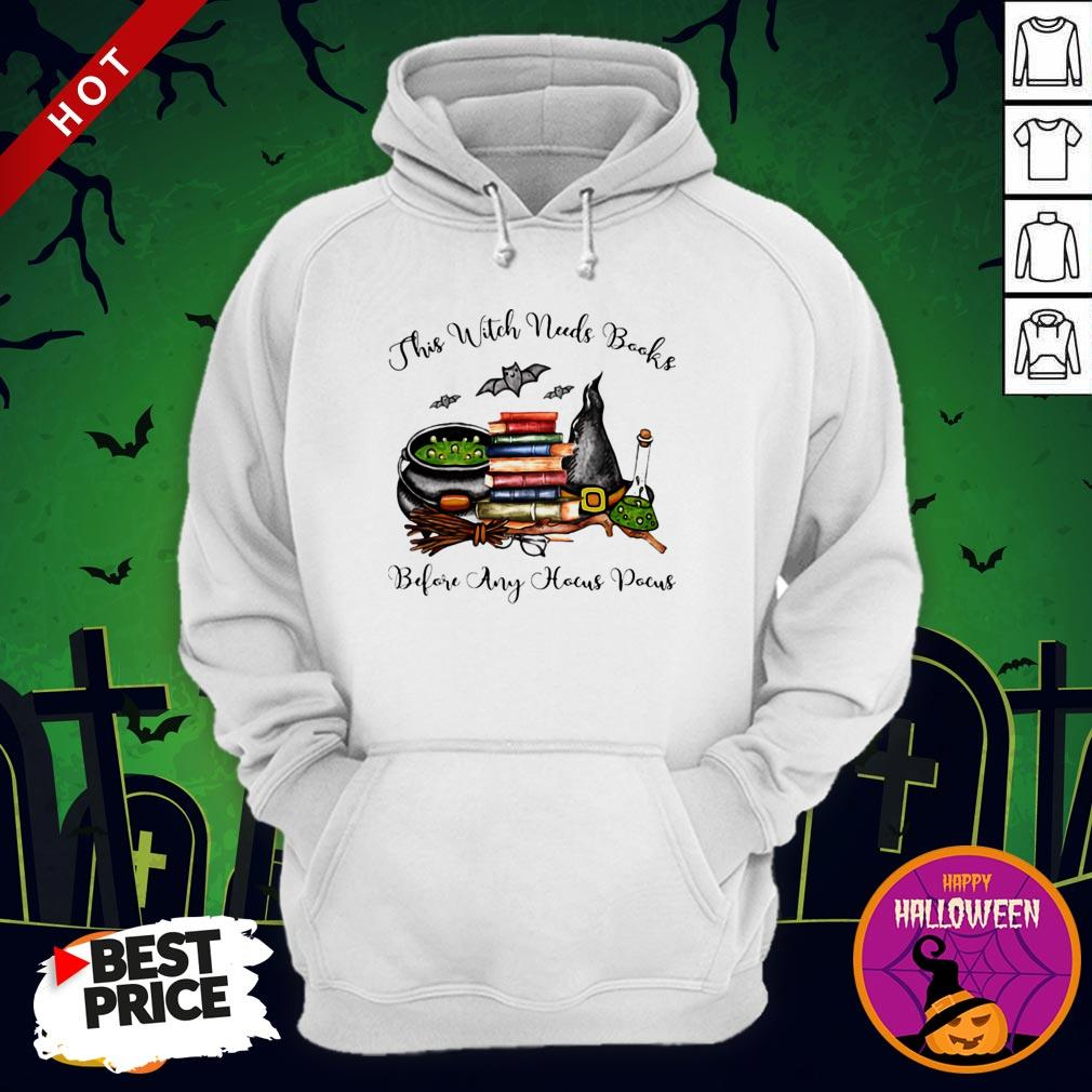 This Witch Needs Books Before Any Hocus Pocus Halloween Hoodie