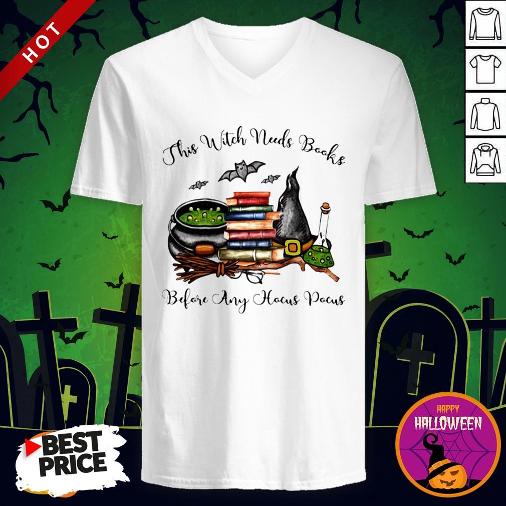 This Witch Needs Books Before Any Hocus Pocus Halloween V-neck