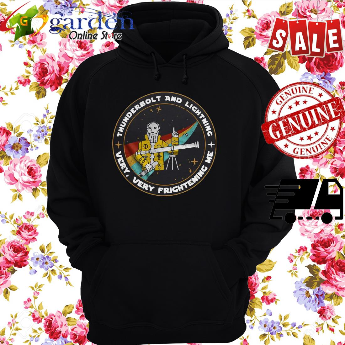 Thunderbolt And Lightning Very Very Frightening Me hoodie
