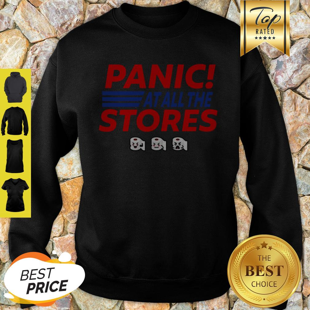 Toilet Paper Panic At All The Stores Covid-19 Sweatshirt