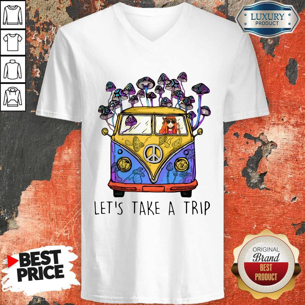 Top Hippie Girl Let's Take A Trip V-neck