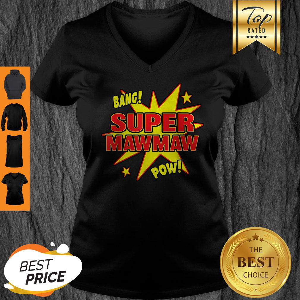 Top Super Mawmaw Super Power Mama Mother Mommy Mom Gift V-neck