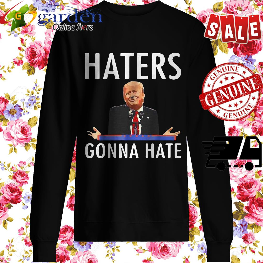 Trump Haters Gonna Hate sweater