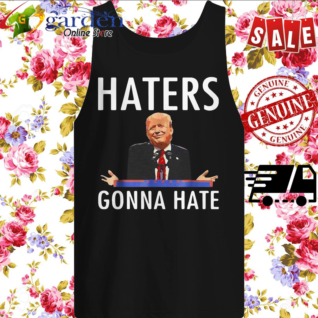 Trump Haters Gonna Hate tank top