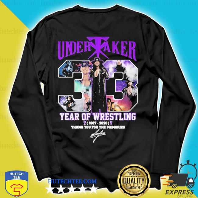 Undertaker 33 years of operation 1987 2020 thank you for the memories signature s longsleeve