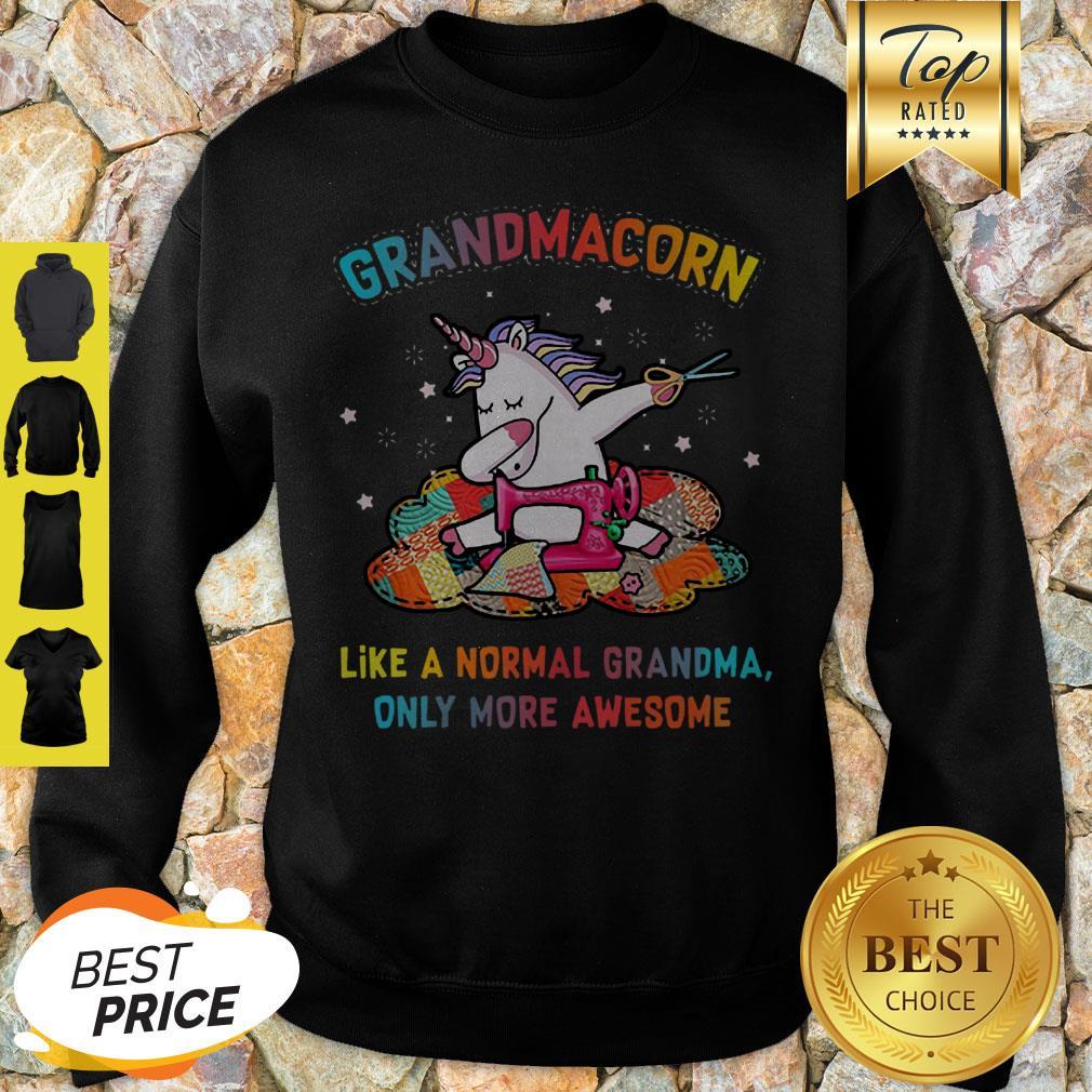 Unicorn Grandmacorn Like A Normal Grandma Only More Awesome Sweatshirt