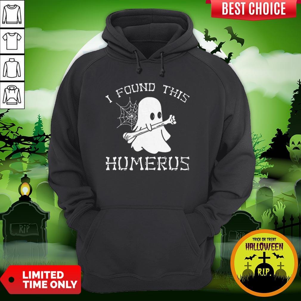 Vip Halloween I Found This Humerus Ghost Hoodie
