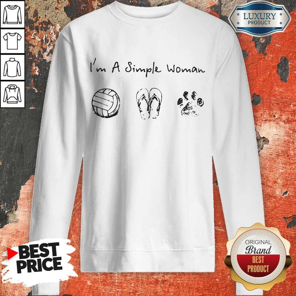 Vip I'm A Simple Woman Volleyball Flip Flop Dog Paw Sweatshirt