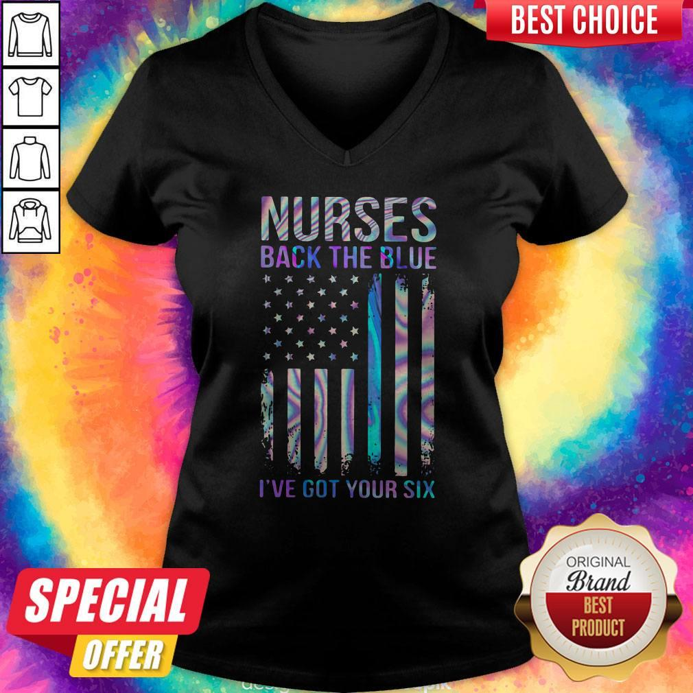 Vip Nurses Back The Blues I've Got Your Six American V-neck