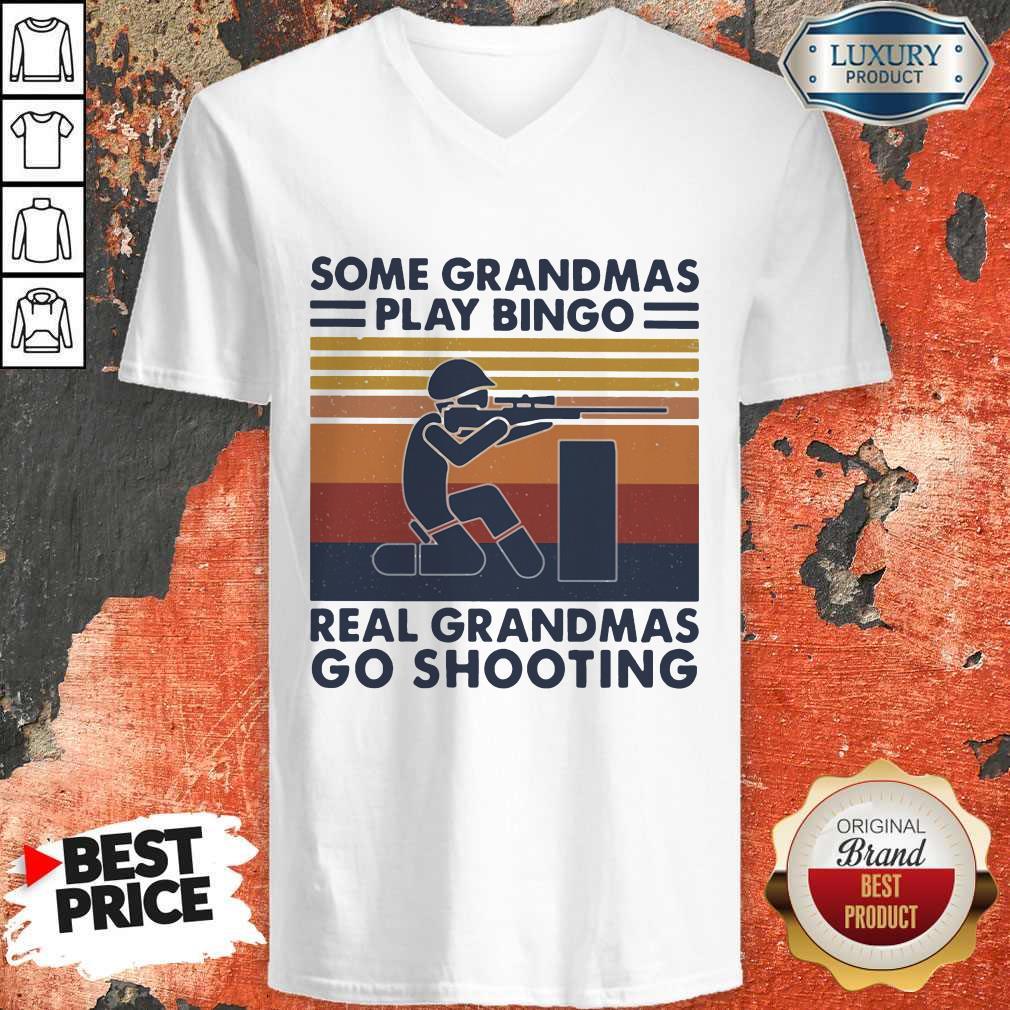 Vip Some Grandmas Play Bingo Real Grandmas Go Shooting Vintage Retro V-neck