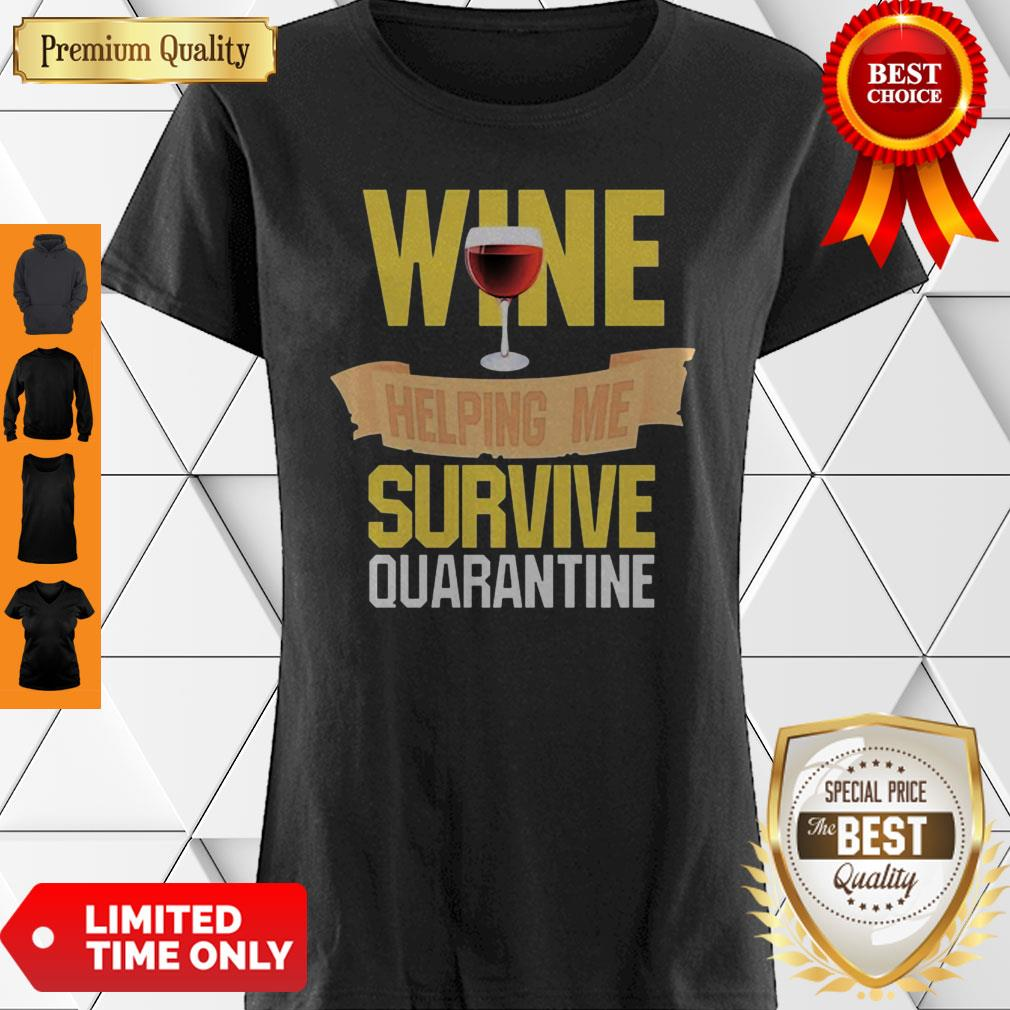 Wine Helping Me Survive Quarantine COVID-19 Shirt