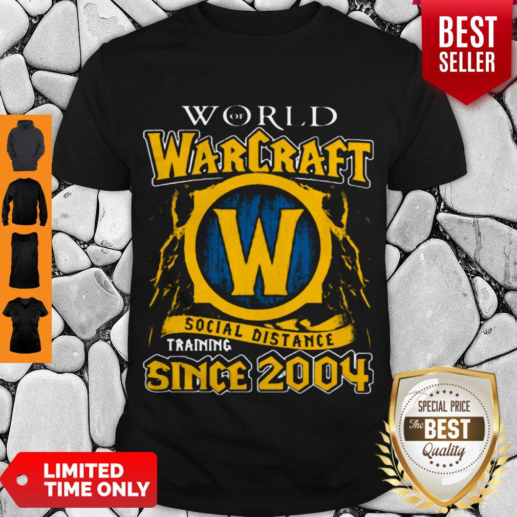World Of Warcraft Social Distance Training Since 2004 COVID-19 Shirt