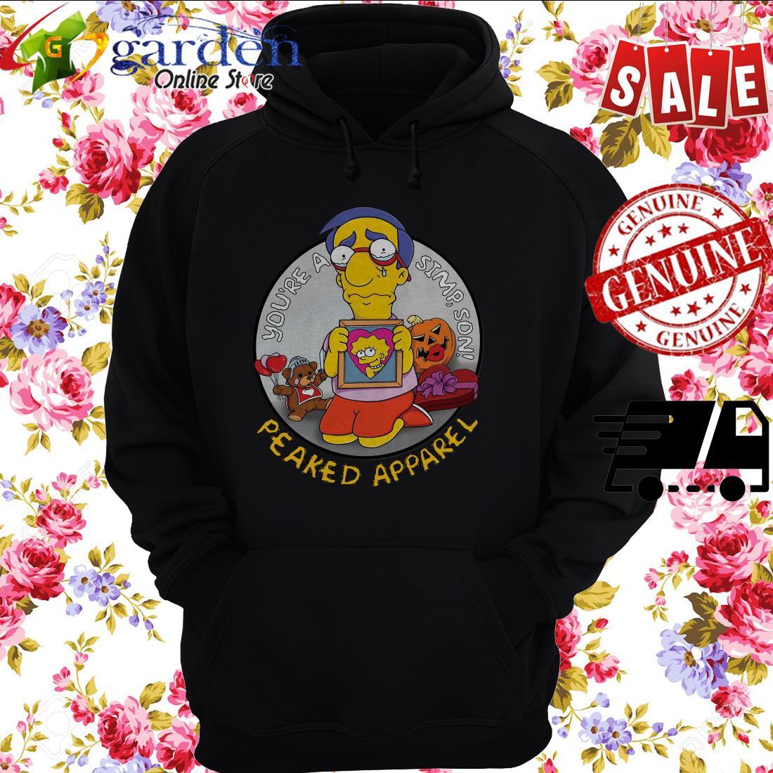 You're A Simpson Peaked Apparel hoodie