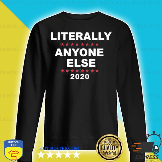 2020 literally anyone else s sweater