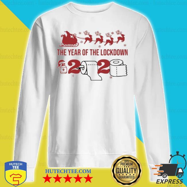 2020 toilet paper the year of the lockdown christmas s sweatshirt