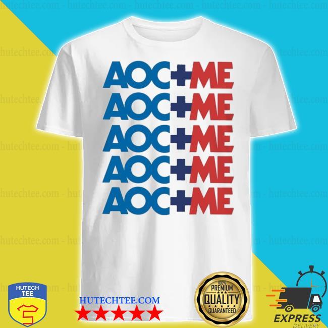 Aoc plus me shirt