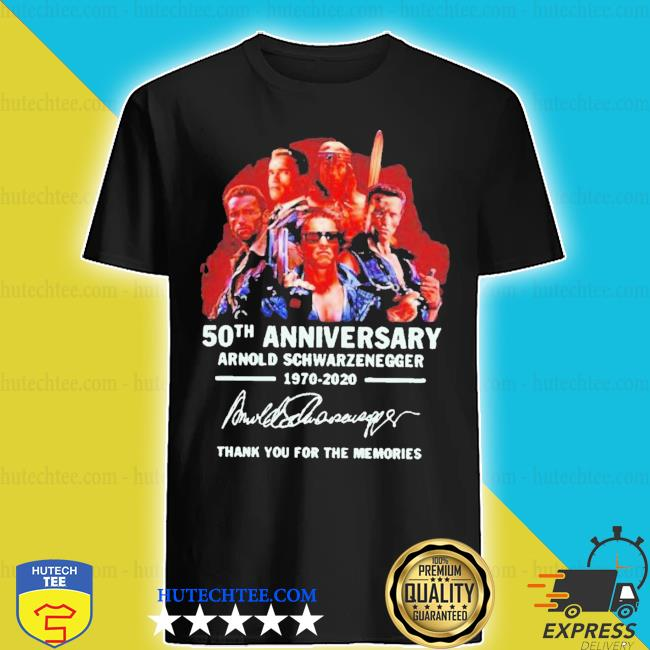 Arnold schwarzenegger 50th anniversary thank you for the memories shirt