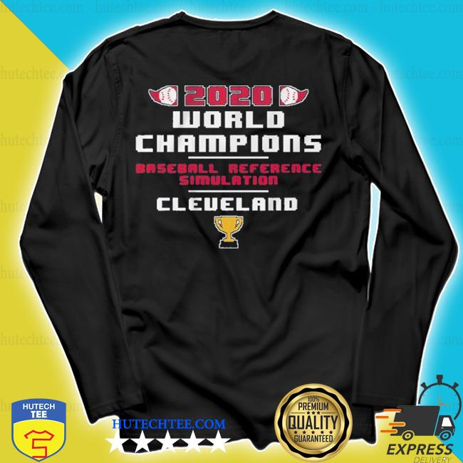 Baseball reference simulated world champs 2020 s longsleeve
