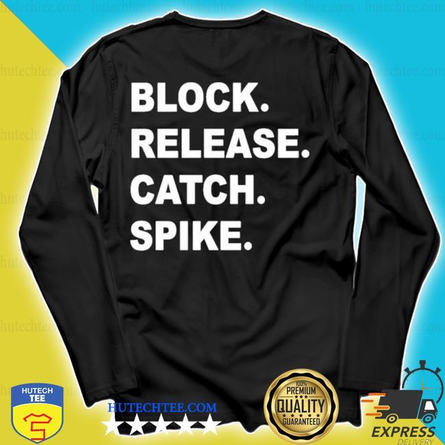 Block release catch spike s longsleeve