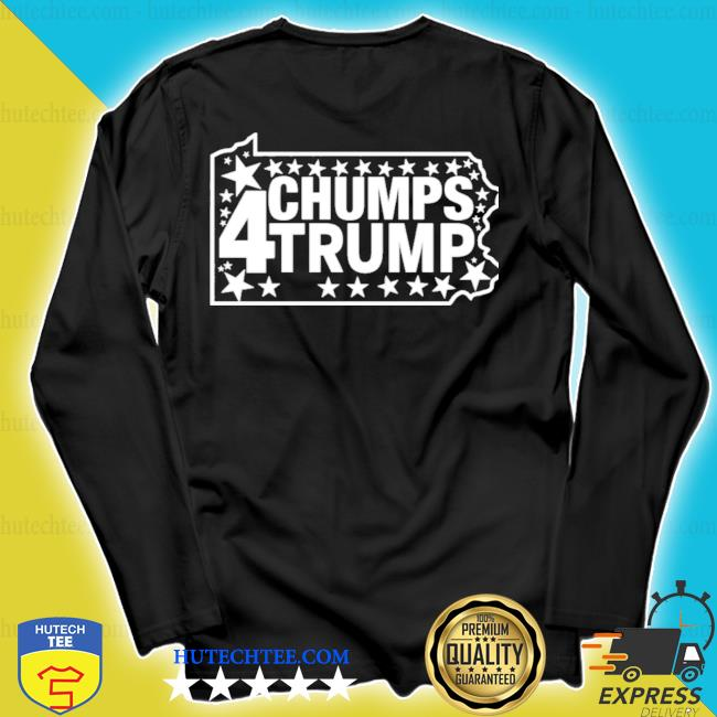 Chumps for trump pa map s longsleeve