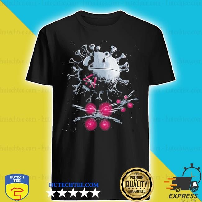 Coronavirus death star covid 19 s shirt