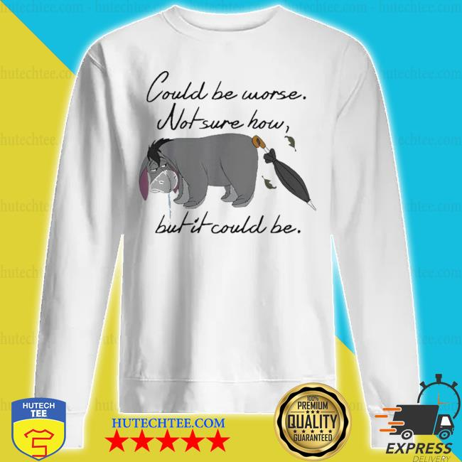 Could be worse not sure how but it could be s sweatshirt