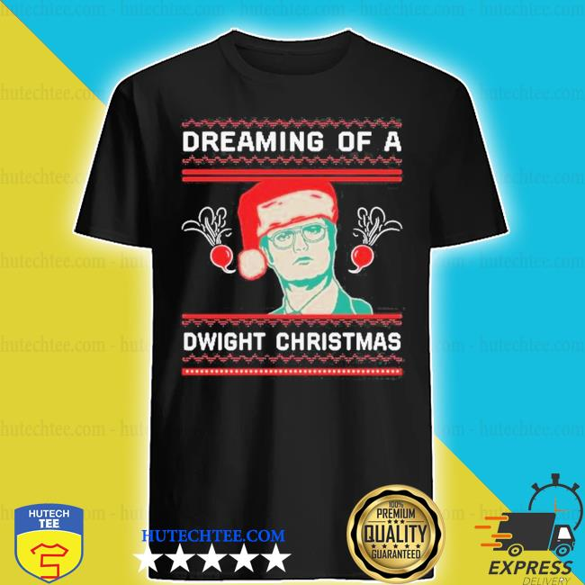 Dreaming of a dwight ugly christmas 2020 shirt