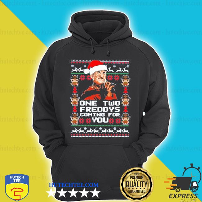 Freddy krueger one two freddys coming for you ugly christmas s hoodie