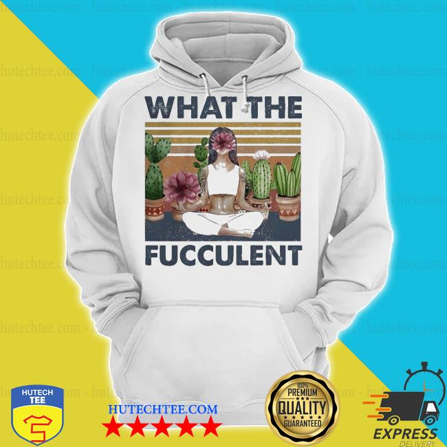Girl yoga what the succulent vintage s hoodie