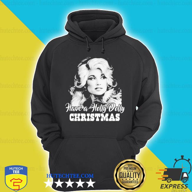 Have a holly dolly christmas 2020 sweater