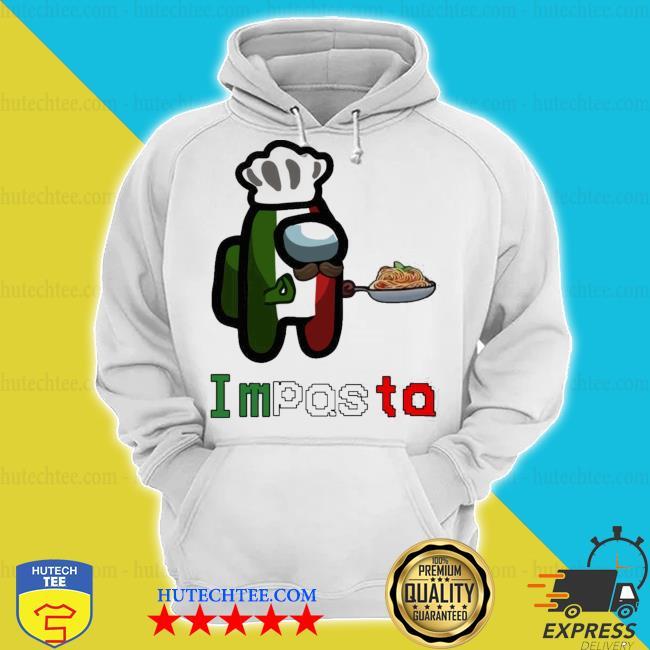 Impasta impostor s hoodie