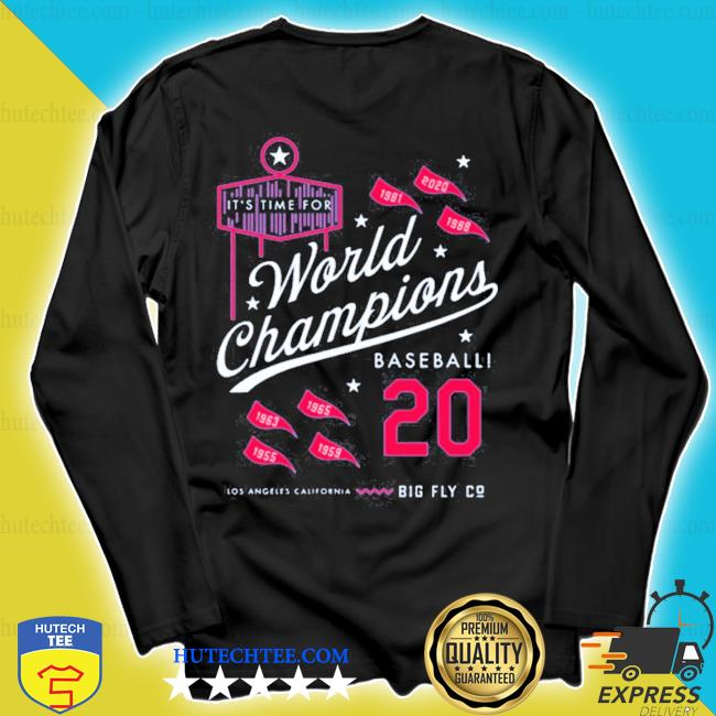 It's time for world champions baseball 2020 los angeles california s longsleeve