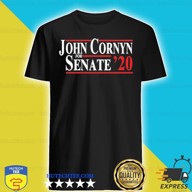 John cornyn for senate 2020 s shirt