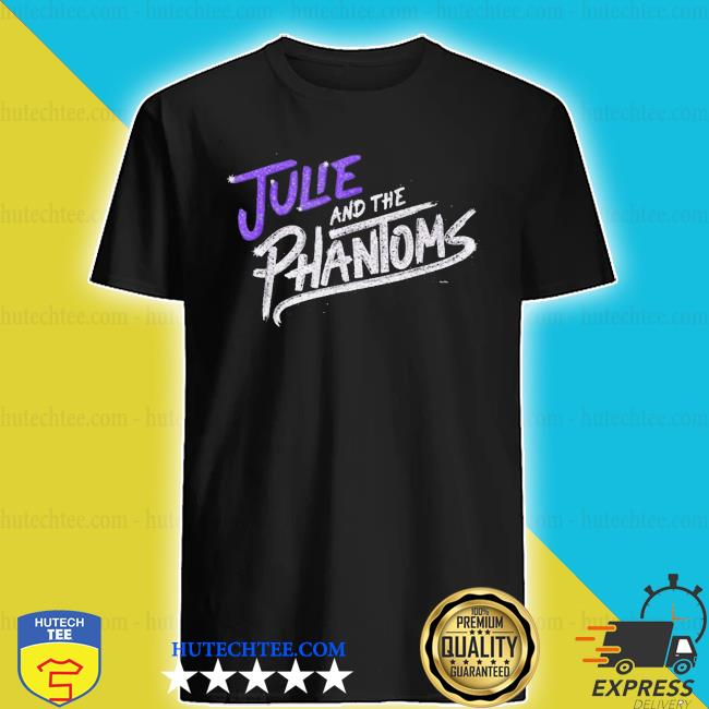Julie and the phantoms stacked shirt