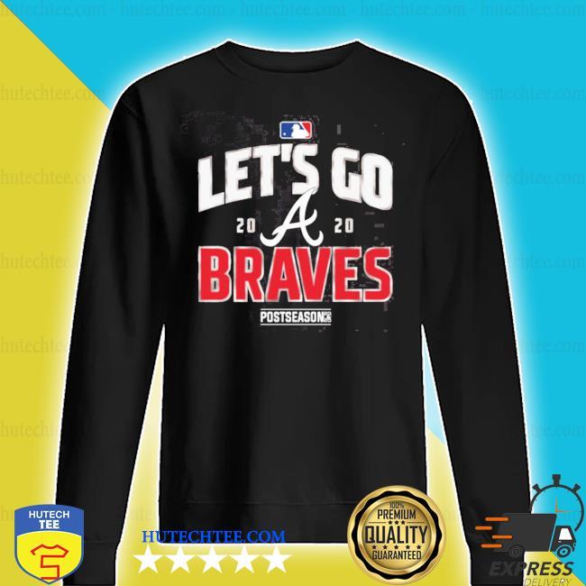 Let's go atlanta braves 2020 s sweater