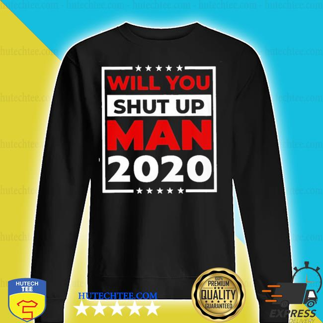 Official will you shut up man joe 2020 s sweater