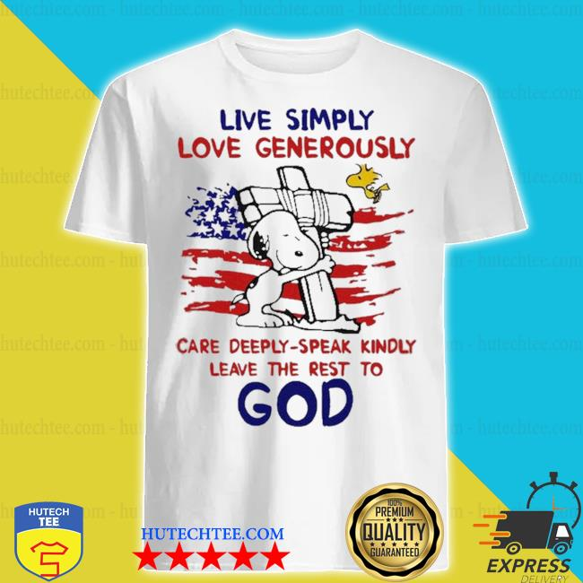 SNOOPY LIVE SIMPLY LOVE GENEROUSLY LEAVE THE REST TO GOD