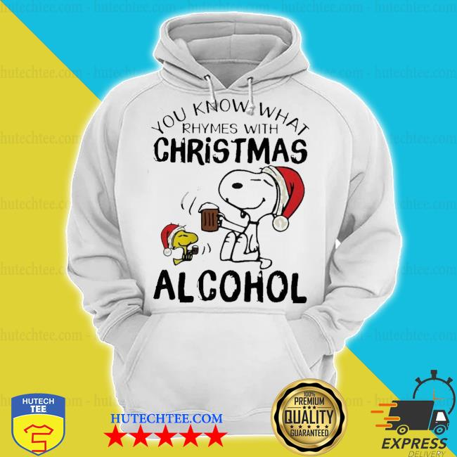 Snoopy and woodstock you know what rhymes with christmas alcohol sweater hoodie