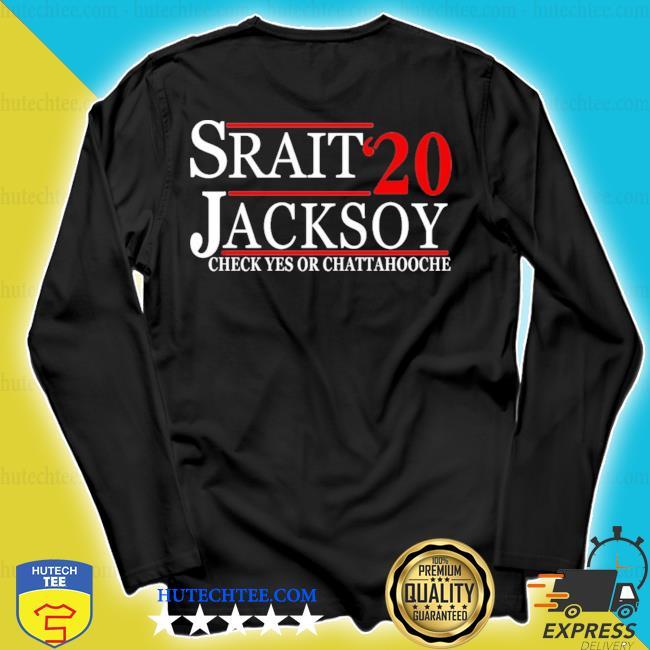 Strait jackson 2020 check yes or chattahoochee president s longsleeve