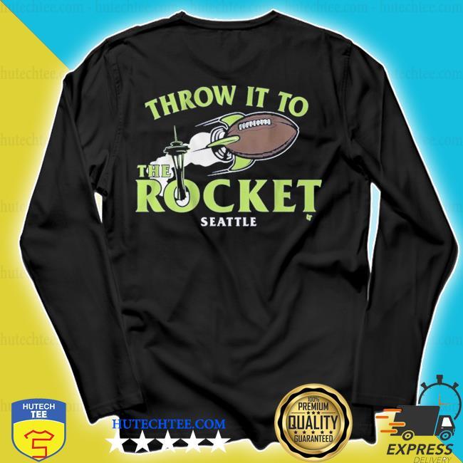 Throw it to the rocket seattle s longsleeve