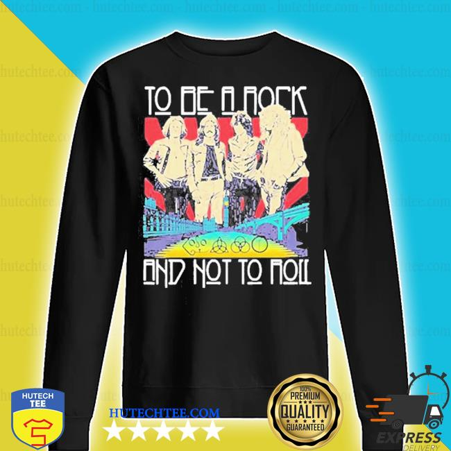 To be a rock and not to roll led zeppelin band s sweater