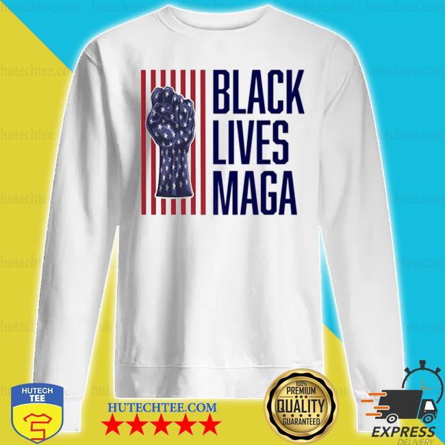 Trump 2020 black lives maga s sweatshirt