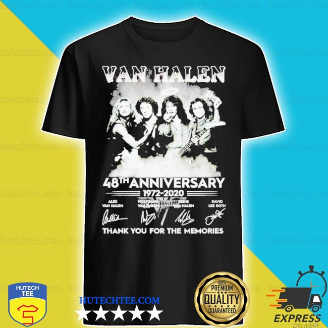 Van halen 48th anniversary 1972-2020 thank you for the memories shirt