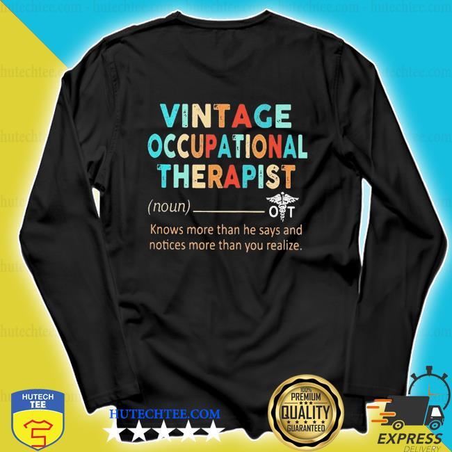 Vintage occupational therapist definition s longsleeve