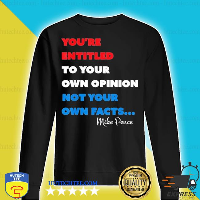 You're are entitled to your opinion 2020 s sweater