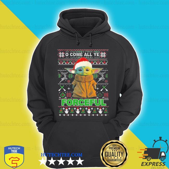 Baby yoda o come all ye forceful ugly Christmas sweater
