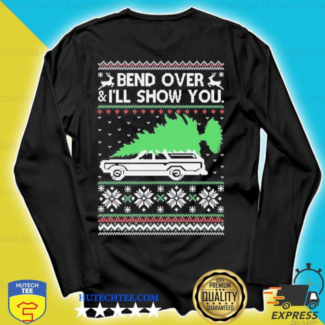 Bend it over ugly Christmas sweater longsleeve