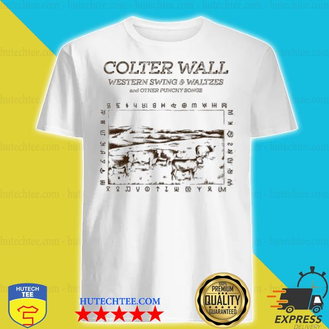 Colter wall releases western swing waltzes and other punchy songs shirt
