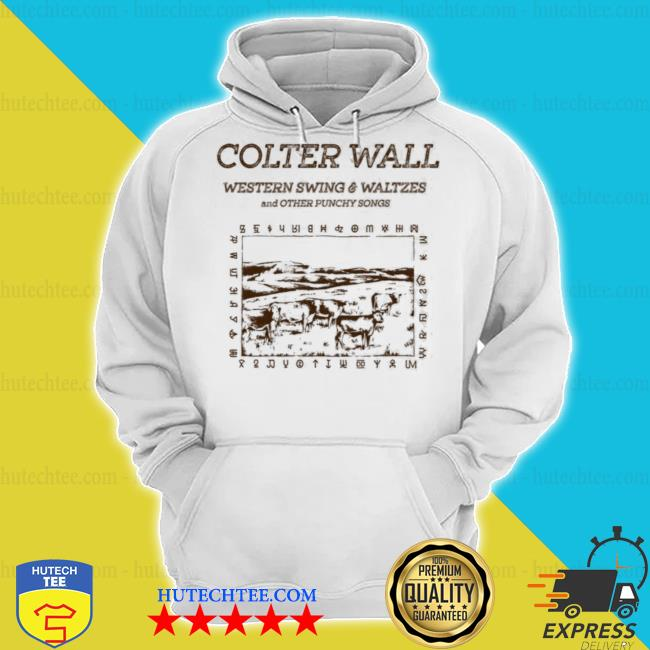 Colter wall western swing and waltzes s hoodie