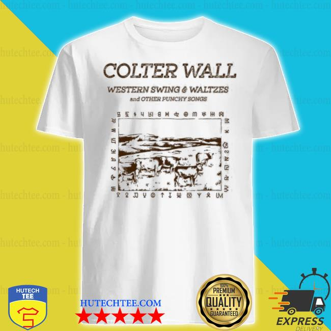 Colter wall western swing and waltzes shirt